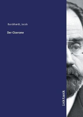 Der Cicerone (Paperback)