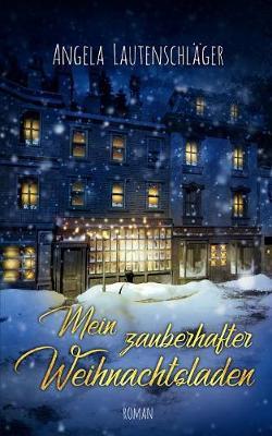 Mein Zauberhafter Weihnachtsladen (Paperback)
