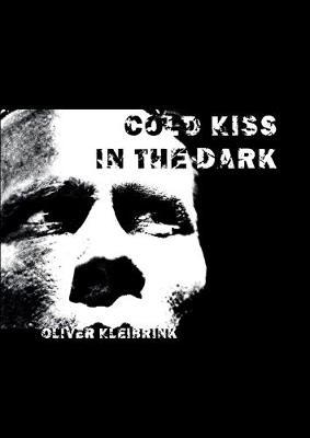 Cold Kiss in the Dark (Paperback)