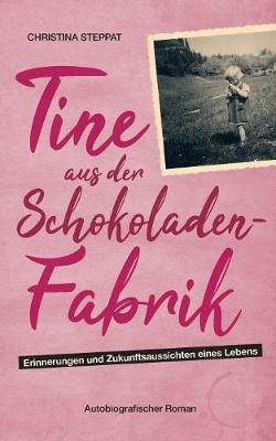 Tine Aus Der Schokoladenfabrik (Paperback)