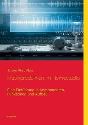 Musikproduktion Im Homestudio (Paperback)