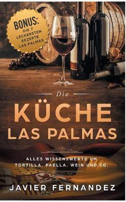 Die K che Von Las Palmas (Paperback)