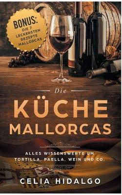 Die K che Mallorcas (Paperback)