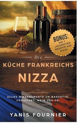 Nizza - Die K che Frankreichs (Paperback)