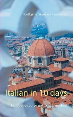 Italian in 10 days: Language course with a new method (Paperback)
