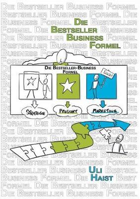 Die Bestseller-Business-Formel (Paperback)