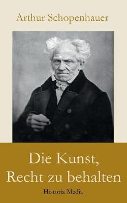 Die Kunst, Recht Zu Behalten (Paperback)