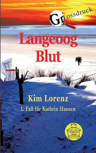Langeoog Blut Grossdruck (Paperback)