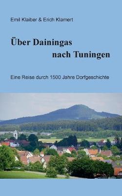 ber Dainingas Nach Tuningen (Paperback)