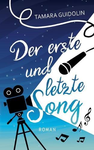 Der Erste Und Letzte Song (Paperback)