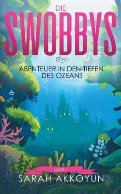 Die Swobbys (Paperback)