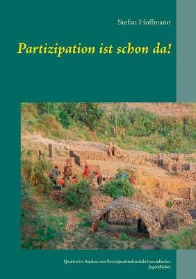 Partizipation Ist Schon Da! (Paperback)