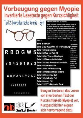Vorbeugung Gegen Myopie - Invertierte Lesetexte Gegen Kurzsichtigkeit (Paperback)