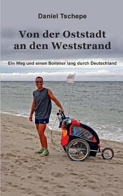 Von Der Oststadt an Den Weststrand (Paperback)