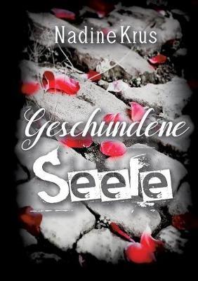 Geschundene Seele (Paperback)