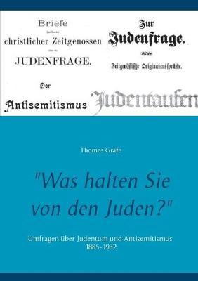 Was halten Sie von den Juden? (Paperback)