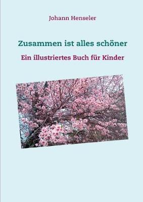 Zusammen Ist Alles Sch ner (Paperback)