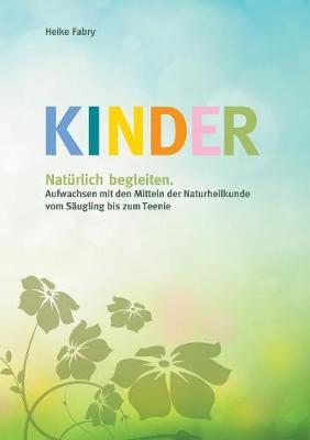 Kinder Nat rlich Begleiten (Paperback)