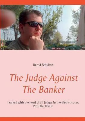 The Judge Against the Banker (Paperback)