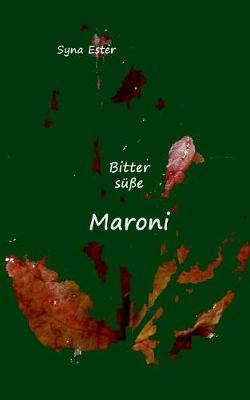 Bitters e Maroni (Paperback)
