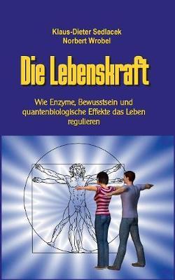 Die Lebenskraft (Paperback)