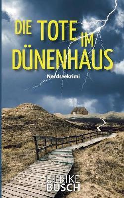 Die Tote Im D nenhaus (Paperback)