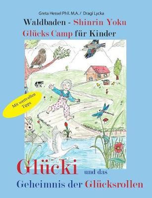Waldbaden - Shinrin Yoku Gl cks Camp F r Kinder (Paperback)