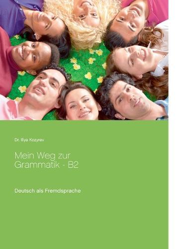 Mein Weg Zur Grammatik - B2 (Paperback)