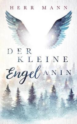 Der Kleine Engel Anin (Paperback)