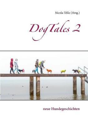 DogTales 2 (Paperback)