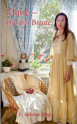Marie - Die Drei Braute (Paperback)