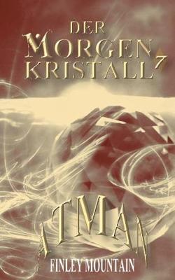 Der Morgenkristall #7 (Paperback)