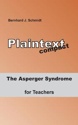 The Asperger Syndrome for Teachers (Paperback)