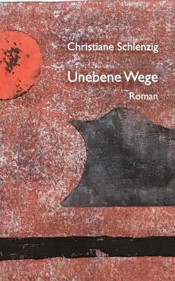 Unebene Wege (Paperback)
