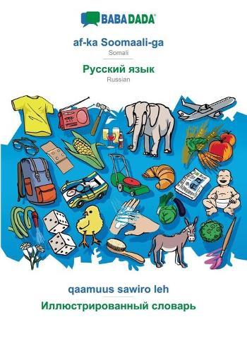 BABADADA, af-ka Soomaali-ga - Russian (in cyrillic script), qaamuus sawiro leh - visual dictionary (in cyrillic script): Somali - Russian (in cyrillic script), visual dictionary (Paperback)