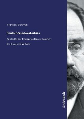 Deutsch-Suedwest-Afrika (Paperback)