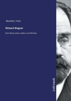 Richard Wagner (Paperback)