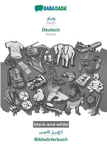 BABADADA black-and-white, Pashto (in arabic script) - Deutsch, visual dictionary (in arabic script) - Bildwoerterbuch: Pashto (in arabic script) - German, visual dictionary (Paperback)
