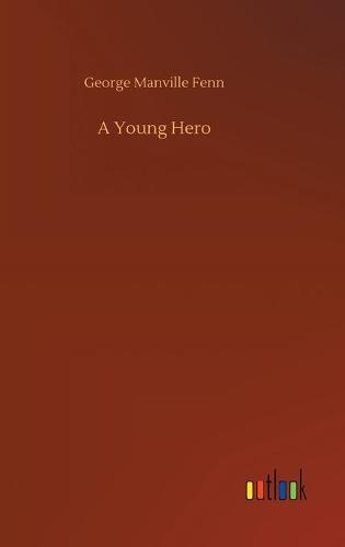 A Young Hero (Hardback)