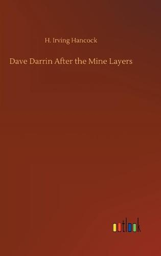 Dave Darrin After the Mine Layers (Hardback)