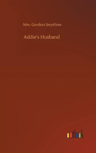 Addie's Husband (Hardback)