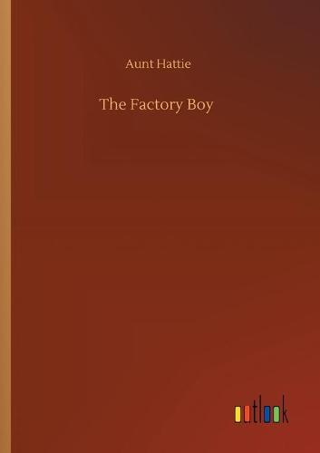 The Factory Boy (Paperback)