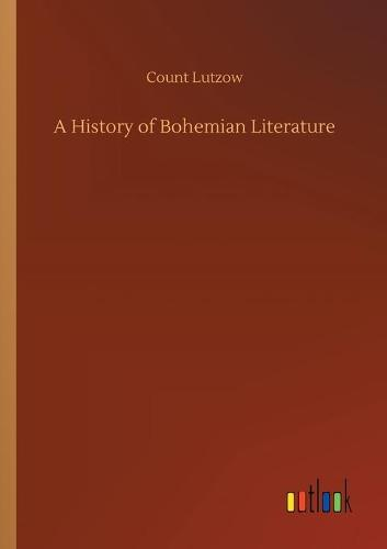 A History of Bohemian Literature (Paperback)