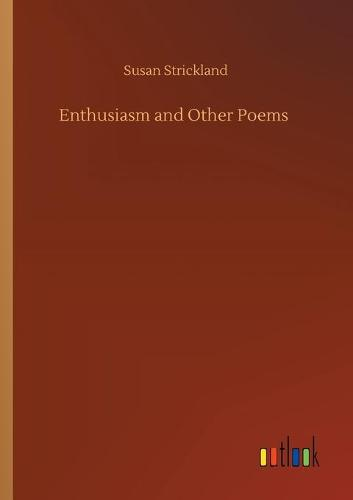 Enthusiasm and Other Poems (Paperback)