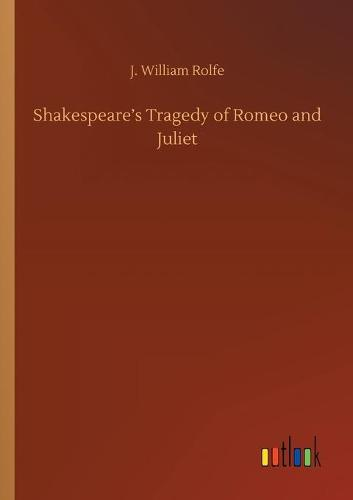 Shakespeare's Tragedy of Romeo and Juliet (Paperback)