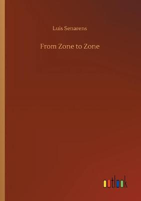 From Zone to Zone (Paperback)