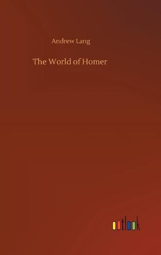 The World of Homer (Hardback)