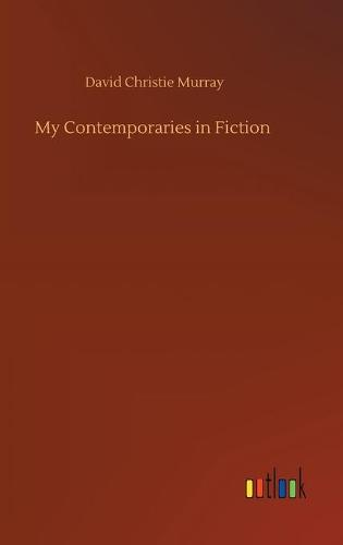 My Contemporaries in Fiction (Hardback)