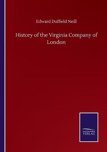 History of the Virginia Company of London (Paperback)