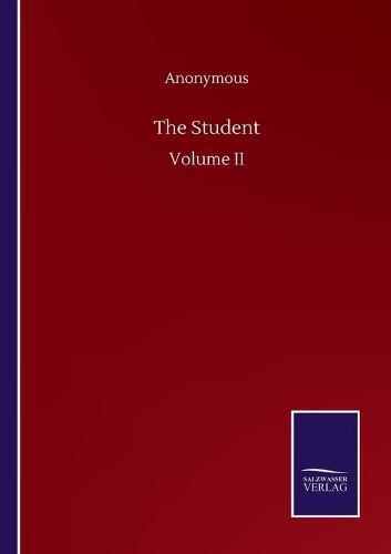 The Student: Volume II (Paperback)